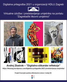 """Andrej Zbašnik – """"Digitalno-slikarske refleksije"""""""