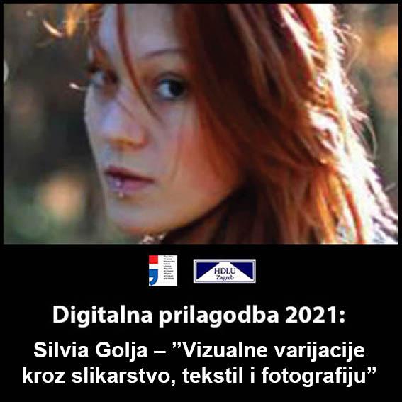 """5. Digitalna prilagodba 2021: Silvia Golja – """"Vizualne varijacije kroz slikarstvo, tekstil i fotografiju"""", 30. 3. 2021. 5. Silvia Golja, 30. 3. 2021."""